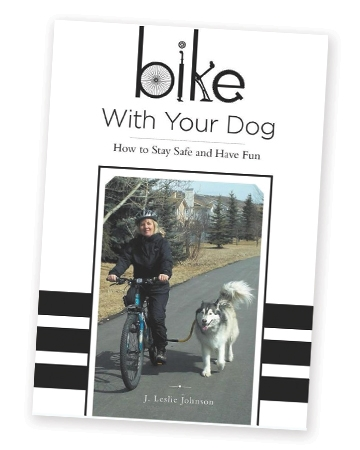 Bike with Your Dog by J. Leslie Johnson